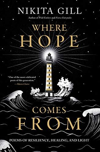 Where Hope Comes From - Nikita Gill