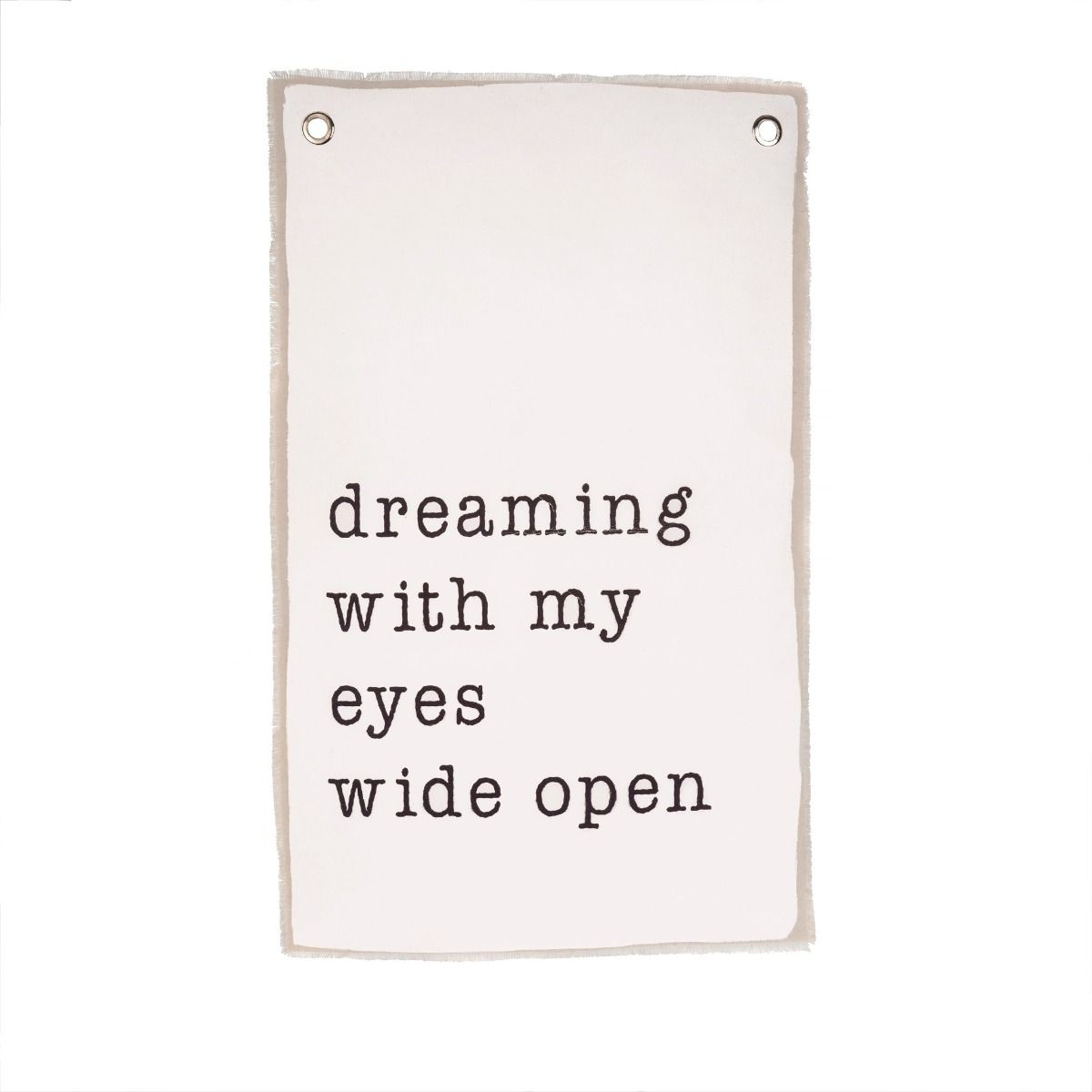 dreaming with my eyes wide open canvas wall hanging