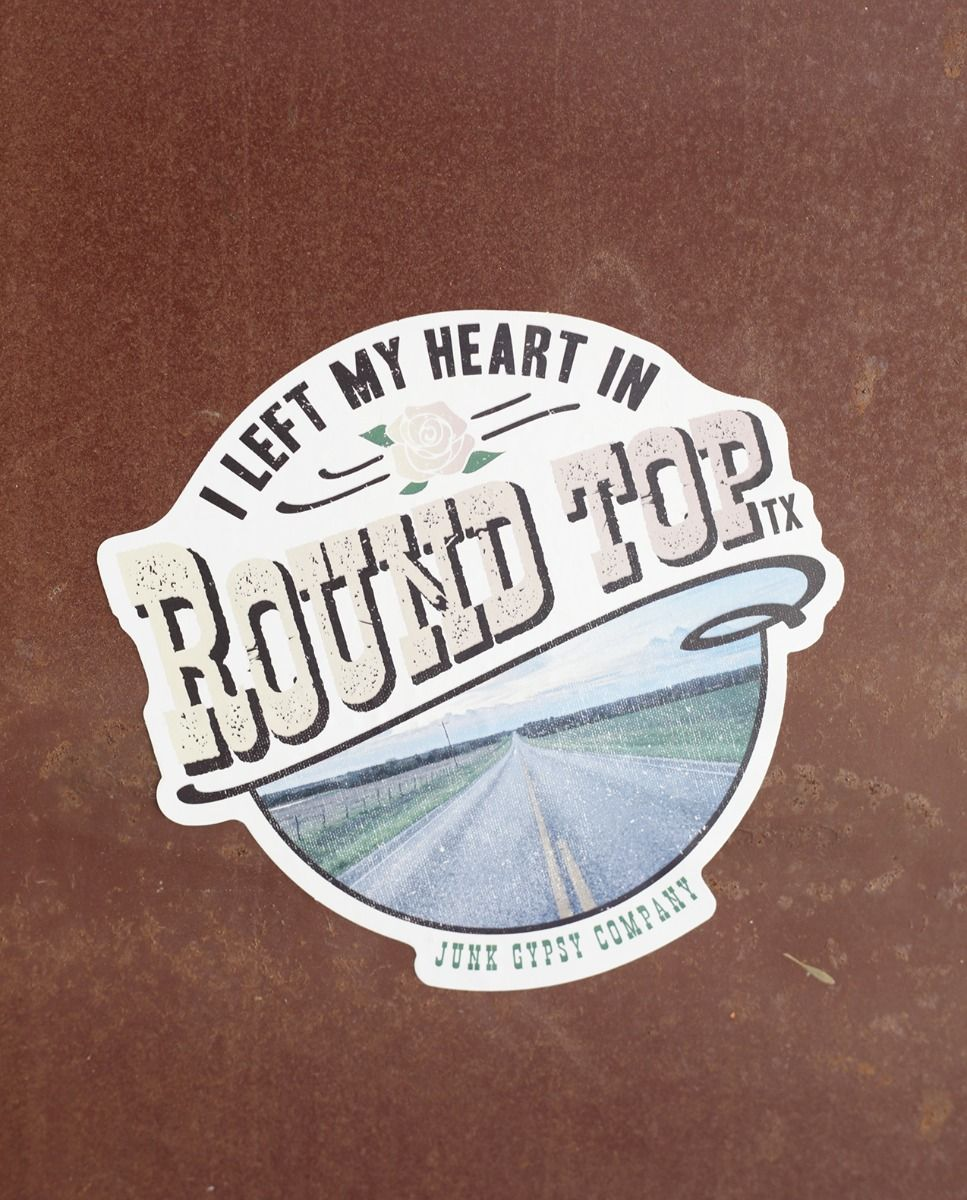 i left my heart in round top sticker