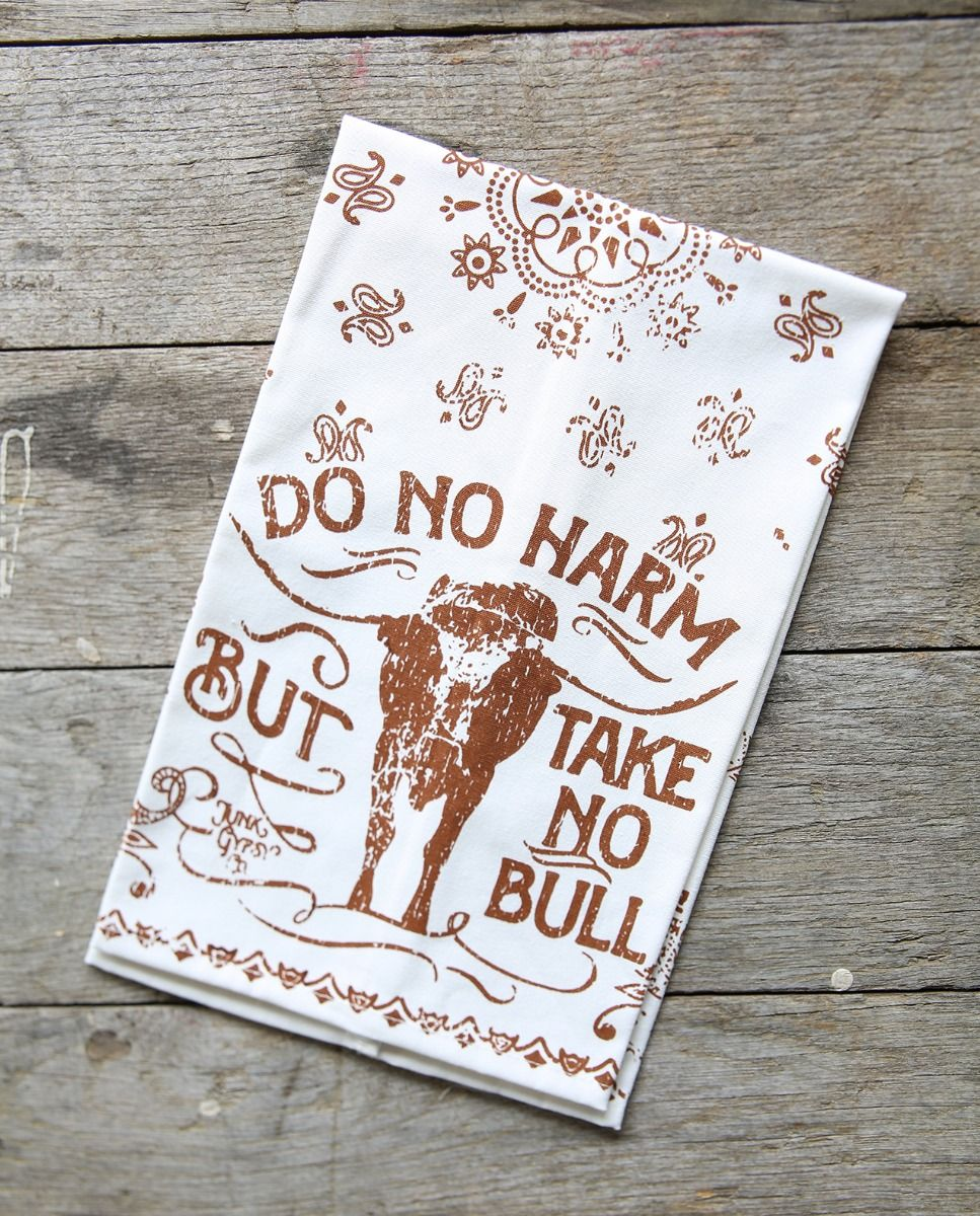 Do No Harm, Take no Bull Paisley Print Tea Towel