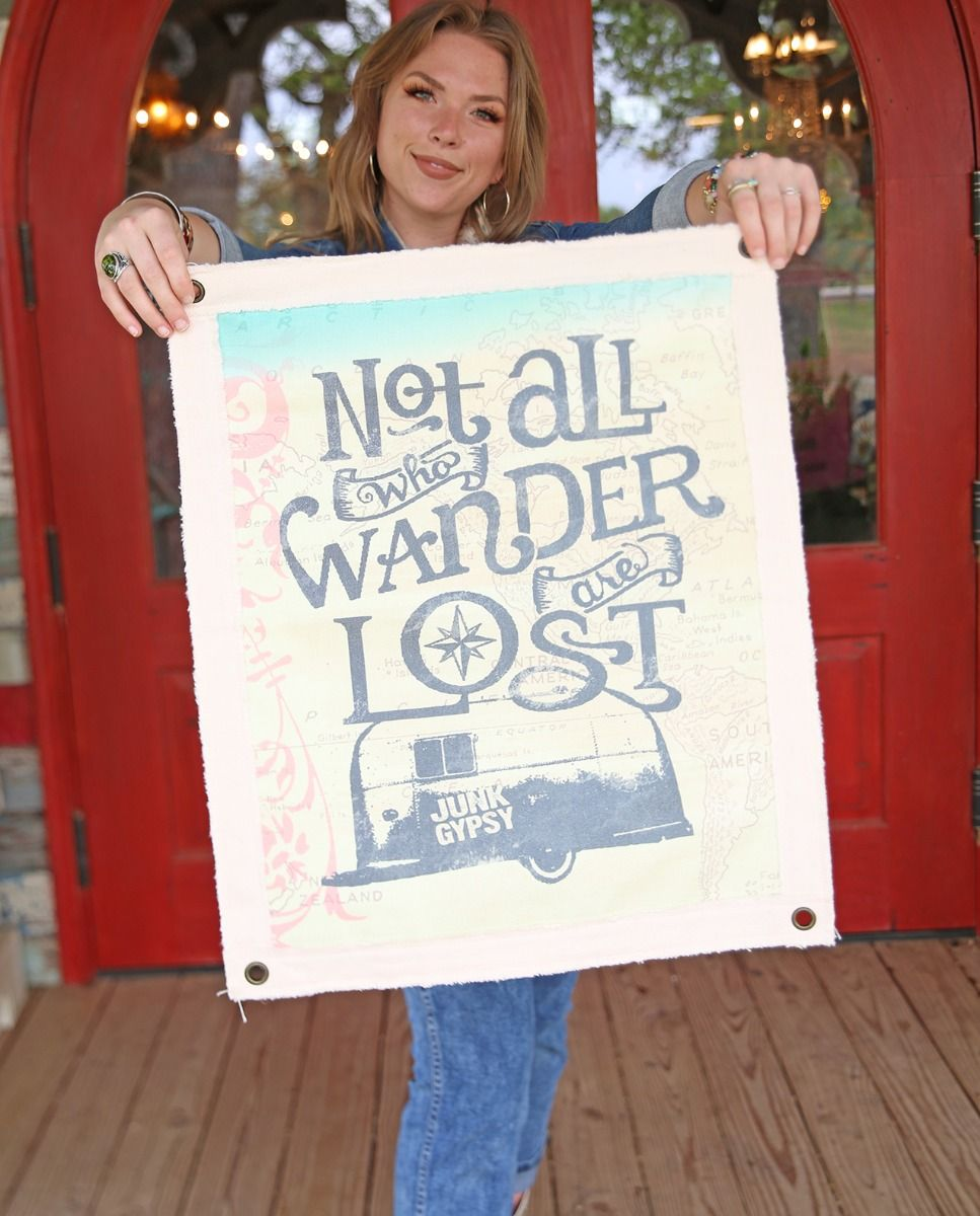 Not All Who Wander Are Lost Canvas Wall Hanging