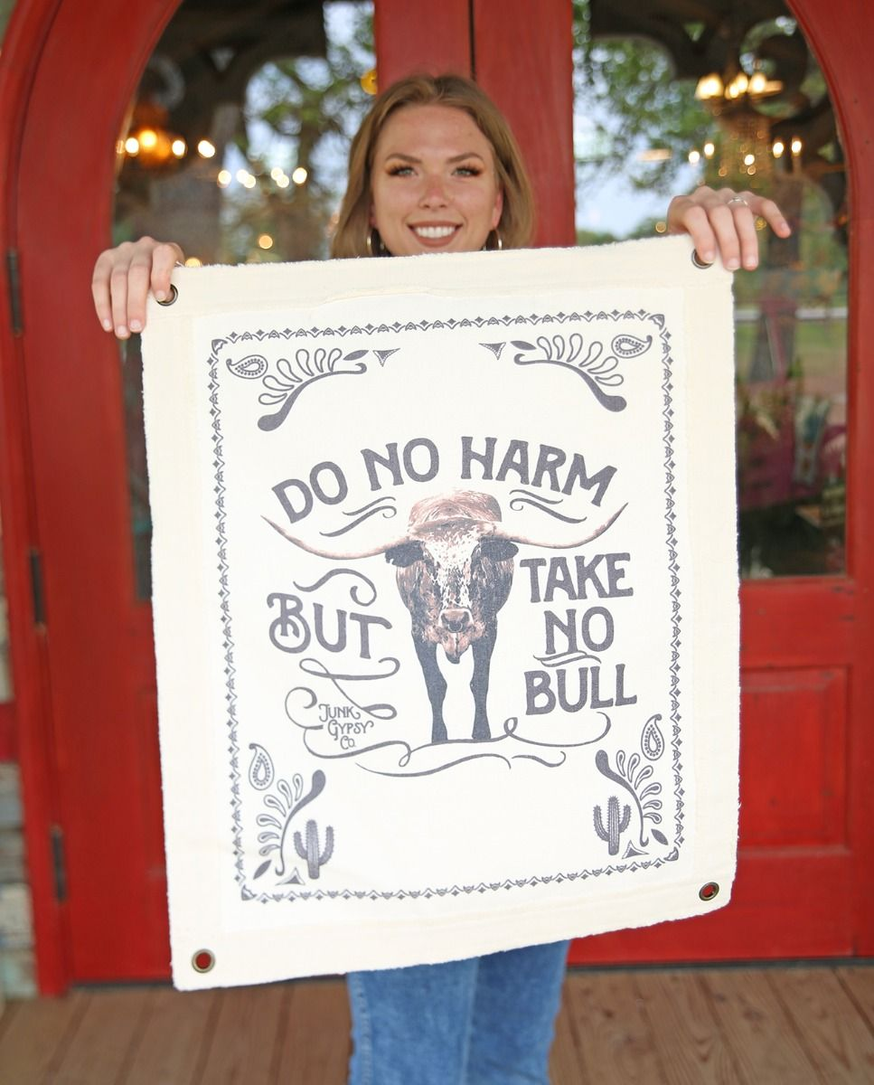 Do No Harm, but Take No Bull Canvas Wall Hanging