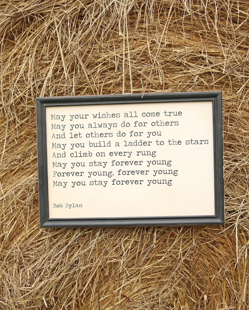 "Bob Dylan ""forever young"" wall decor"