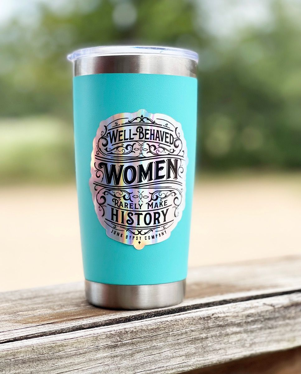 holographic well behaved women sticker