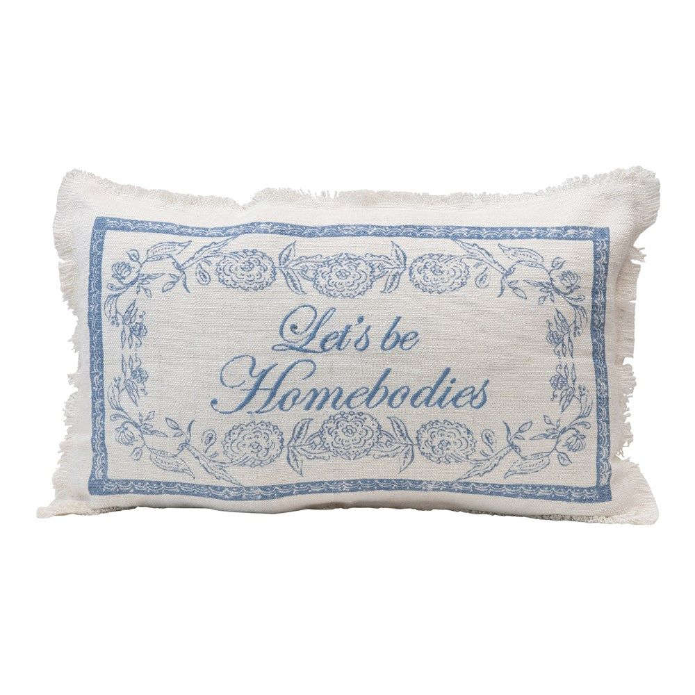 let's be homebodies pillow