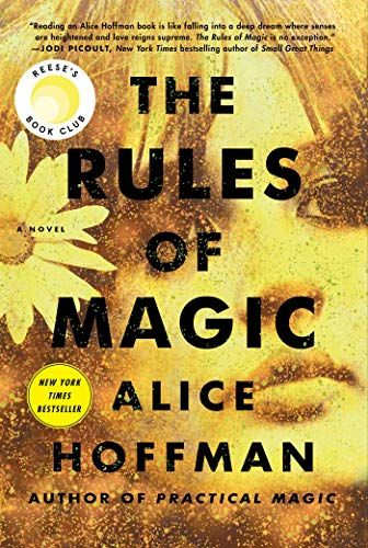 The Rules of Magic -- Alice Hoffman