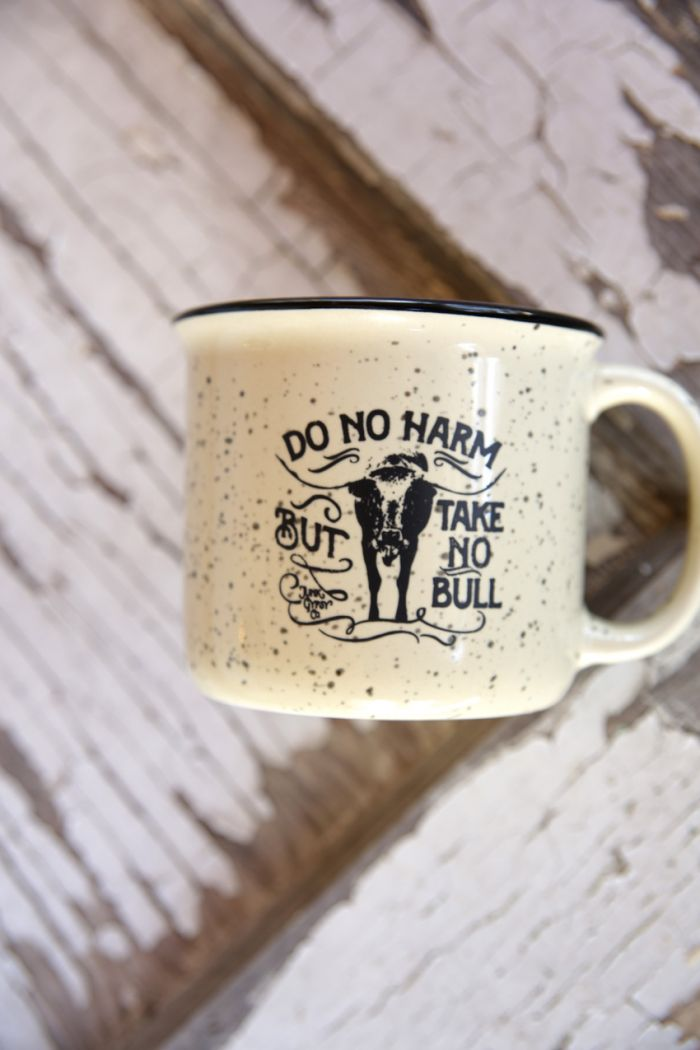 do no harm, but take no bull coffee mug