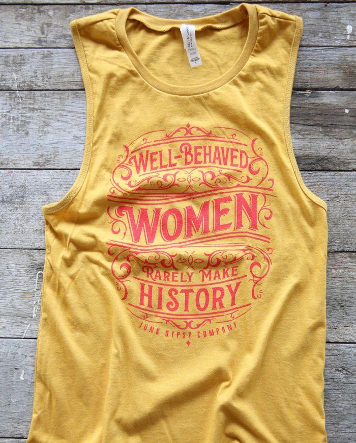 well behaved women rarely make history mustard tank
