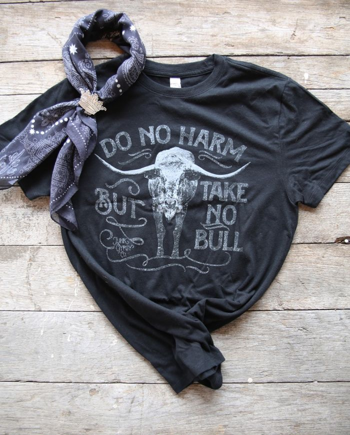 do no harm, take no bull black unisex tee