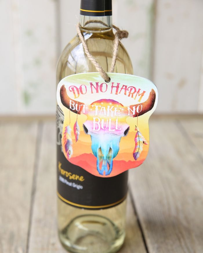Do No Harm, But Take No Bull Wine Tag