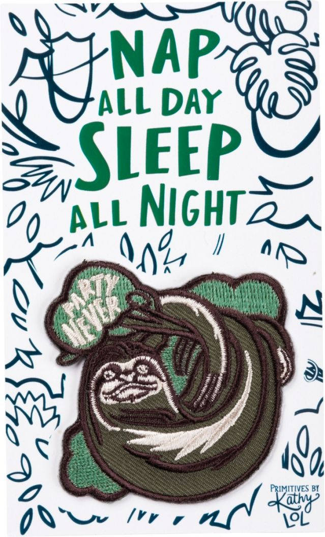 Nap All Day, Sleep All Night, Party Never Sloth Patch