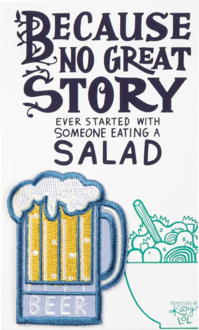 No Great Story Started Eating Salad Patch