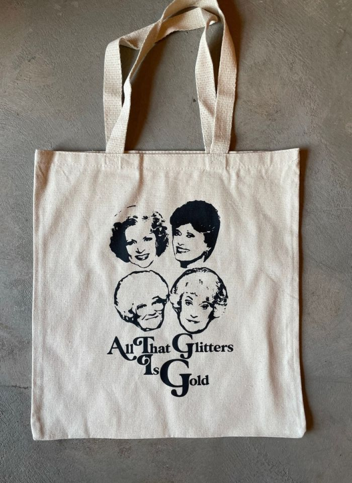all that glitters is gold golden girls tote