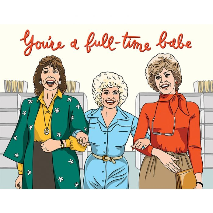 you are a full time babe card