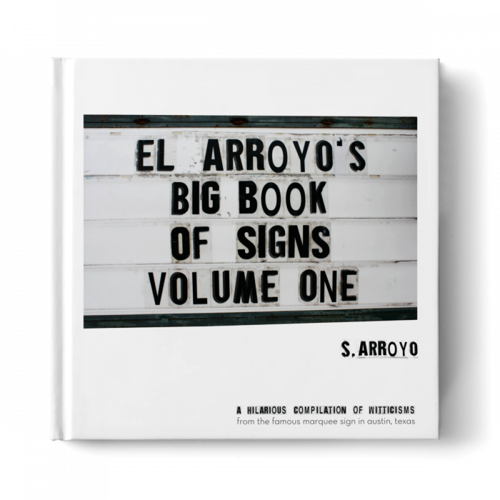 el arroyo's big book of signs — volume one