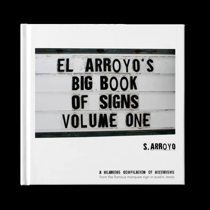 el arroyo's big book of signs — volume one
