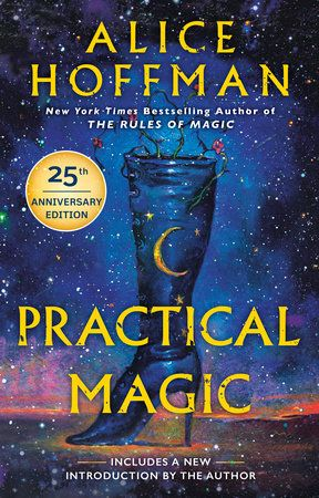 Practical Magic -Alice Hoffman