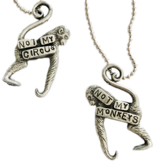 not my monkeys, not my circus necklace