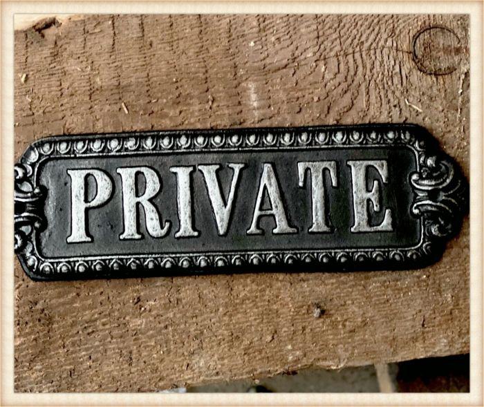 """""""Private"""" metal plaque"""