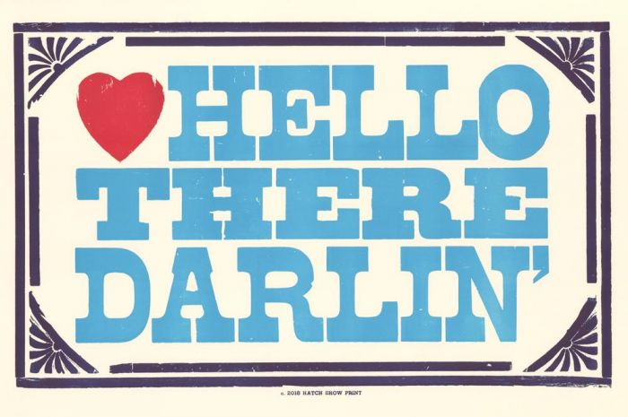 "hatch showprint - ""hello there darlin' ""- poster"