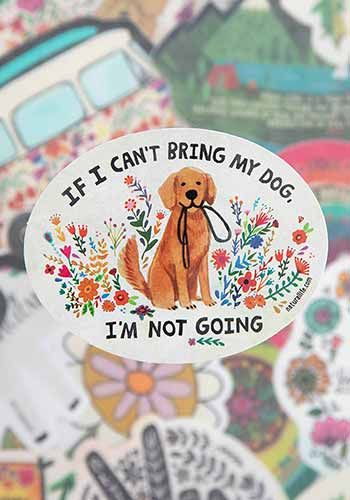 if i cant bring my dog sticker